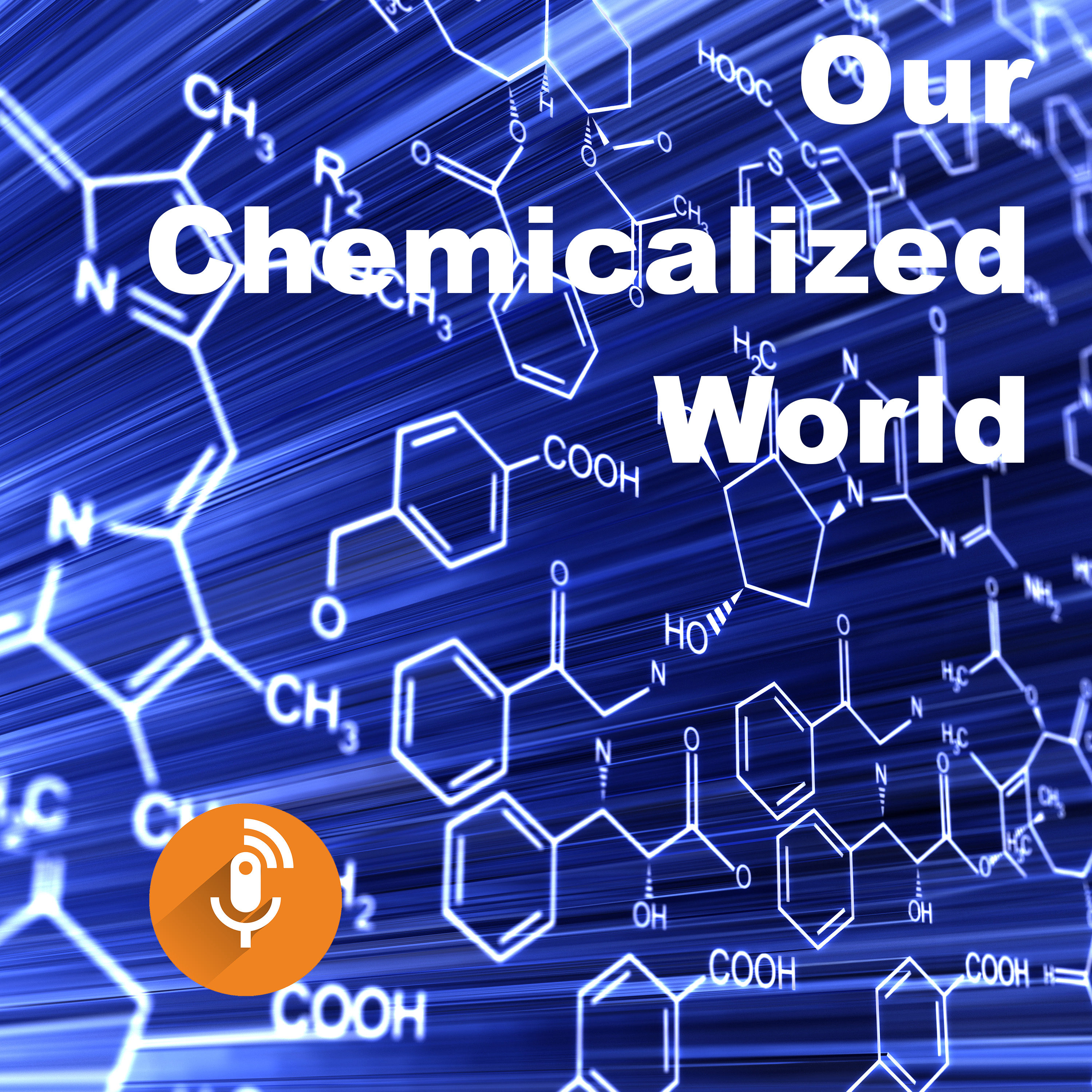 Our chemicalized world